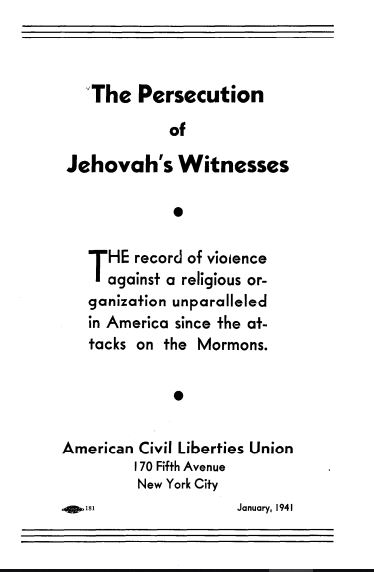 The Persecution of Jehovah's Witnesses: The record of violence against a religious group unparalleled since the attacks on the Mormons