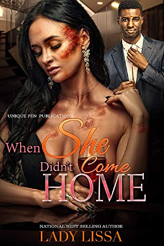 When She Didn't Come Home: A Domestic Violence Novel