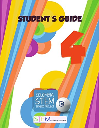 Colombia STEM Sphero Project: Student Guide Fourth Grade