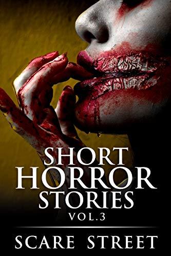 Short Horror Stories Vol. 3