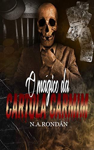 O Mágico da Cartola Carmim