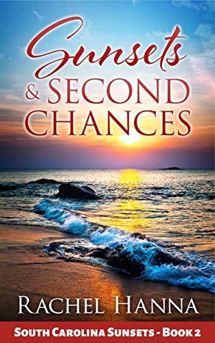 Sunsets & Second Chances (South Carolina Sunsets #2)