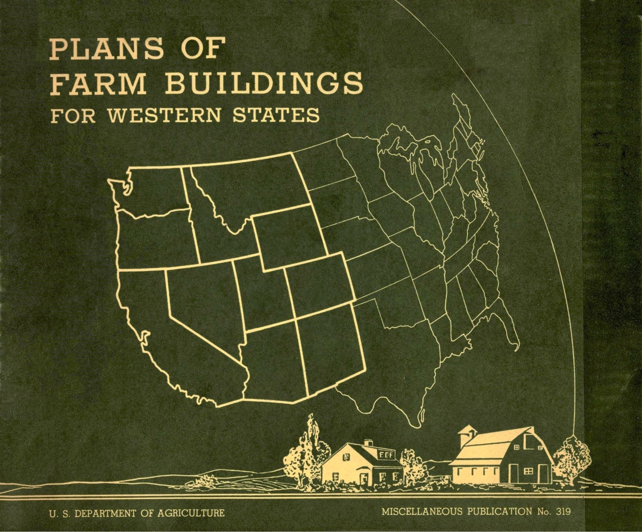 Plans of Farm Buildings for Western States