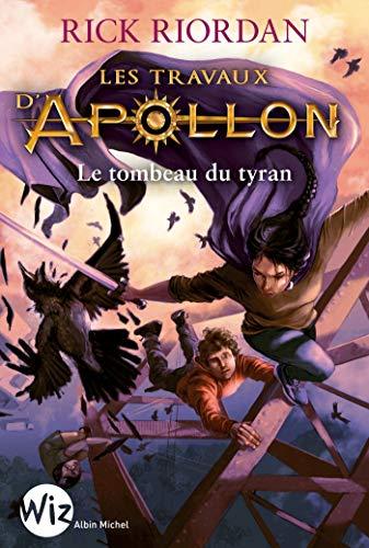 Les Travaux d'Apollon - tome 4 : Le tombeau du tyran