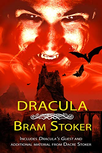 Dracula: With original content by Dacre Stoker