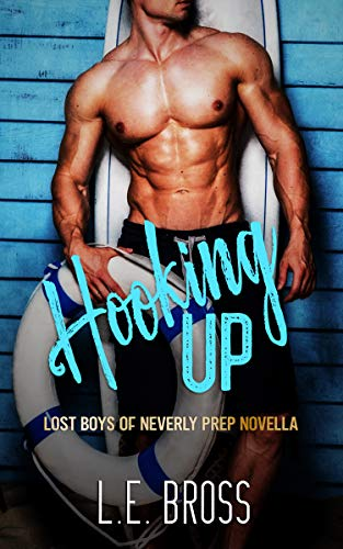 Hooking Up (Lost Boys of Neverly Prep #3.5)