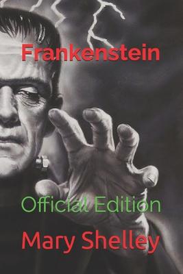Frankenstein: Official Edition