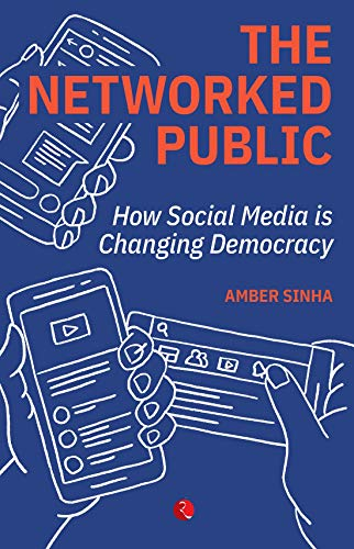 The Networked Public: How Social Media Changed Democracy
