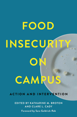 Food Insecurity on Campus: Action and Intervention