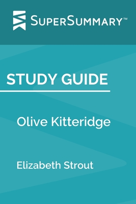 Study Guide: Olive Kitteridge by Elizabeth Strout