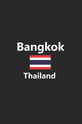 Bangkok Thailand: Thai Flag City Notebook Journal Lined Wide Ruled Paper Stylish Diary Vacation Travel Planner 6x9 Inches 120 Pages Gift
