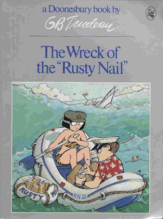 """Doonesbury: The Wreck of the """"Rusty Nail"""""""