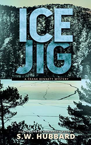 Ice Jig (Frank Bennett Adirondack Mountain Mystery #6)