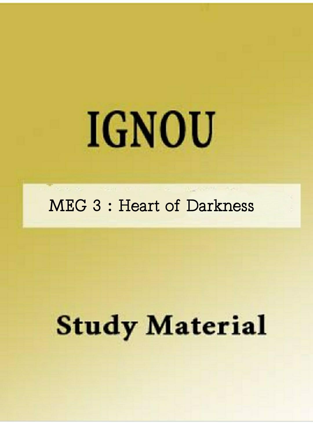 MEG : 3 British Novels : Heart of Darkness