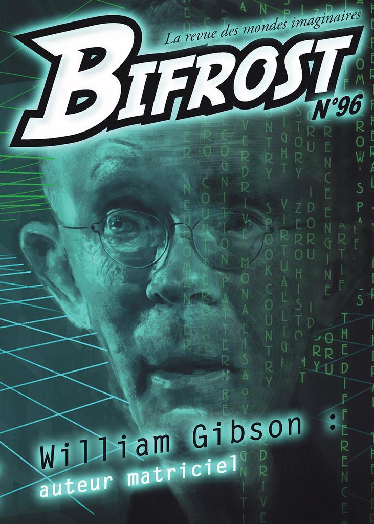 Bifrost n°96 : William Gibson, auteur matriciel