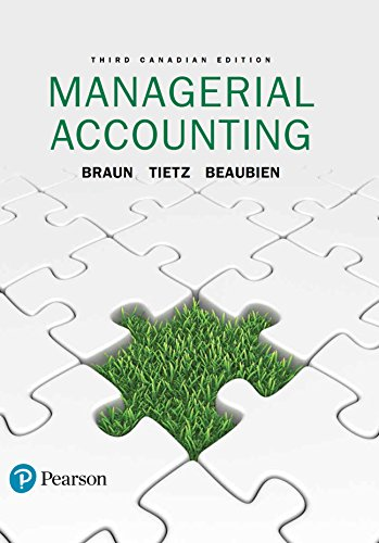 Managerial Accounting, Third Canadian Edition,