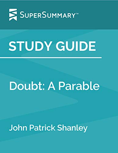 Study Guide: Doubt: A Parable by John Patrick Shanley