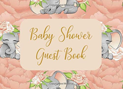 Baby Shower Guest Book: Welcome Sign In Wishes for Baby and Advice for Parents - Baby Girl Elephants