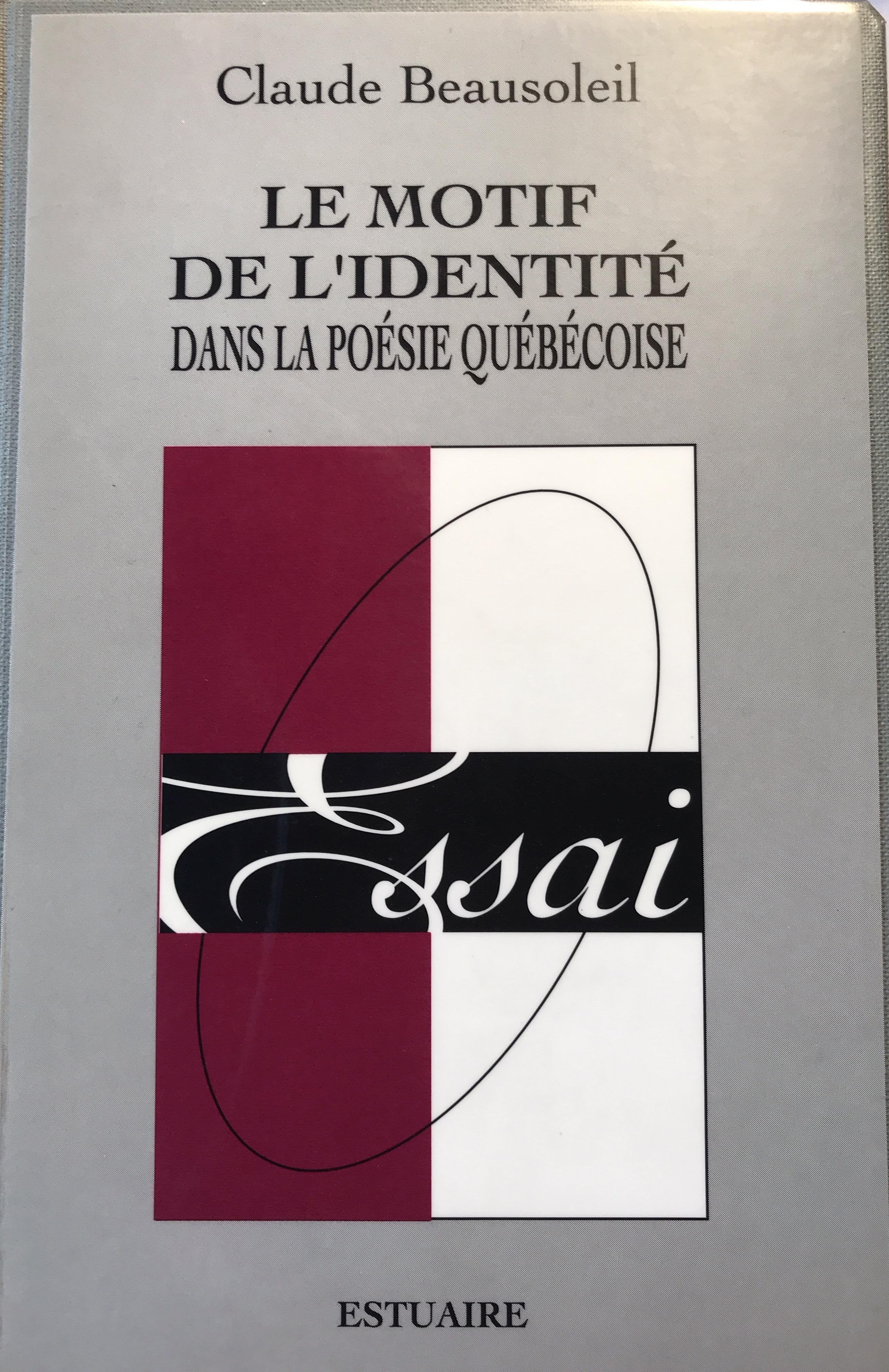 Le motif de l'identité dans la poésie québécoise (1830-1995)