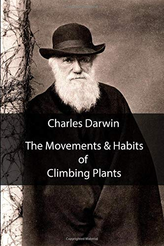 The Movements & Habits of Climbing Plants