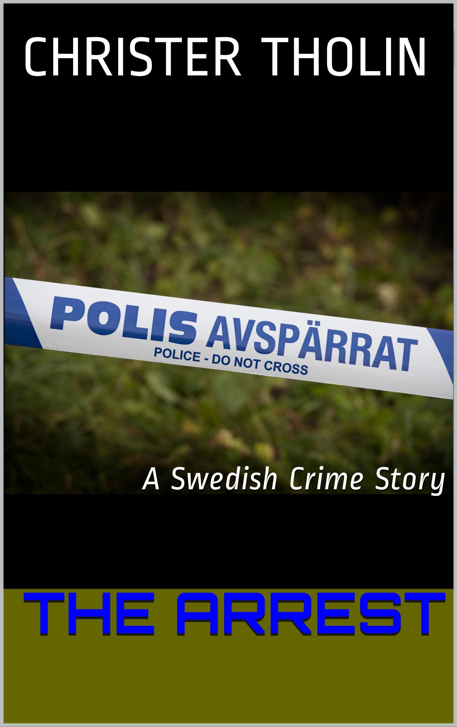 The Arrest (Stockholm Sleuth, #0)