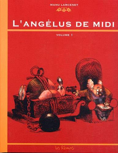 L'angélus De Midi Volume 1