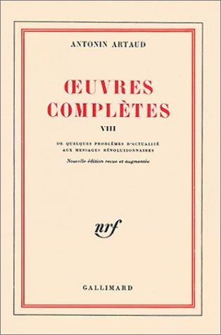 Oeuvres complètes, tome VIII: De quelques problèmes d'actualité aux Messages révolutionnaires