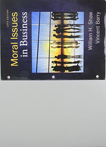 Bundle: Moral Issues in Business, Loose-leaf Version, 13th + MindTap Philosophy, 1 term (6 months) Printed Access Card