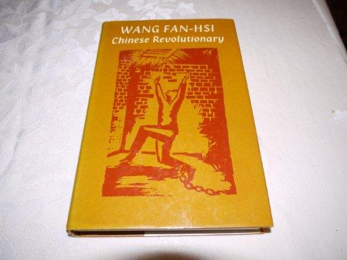 Chinese Revolutionary: Memoirs, 1919 1949