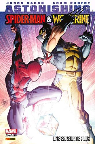 Astonishing Spider-Man & Wolverine - Une erreur de plus : Une erreur de plus