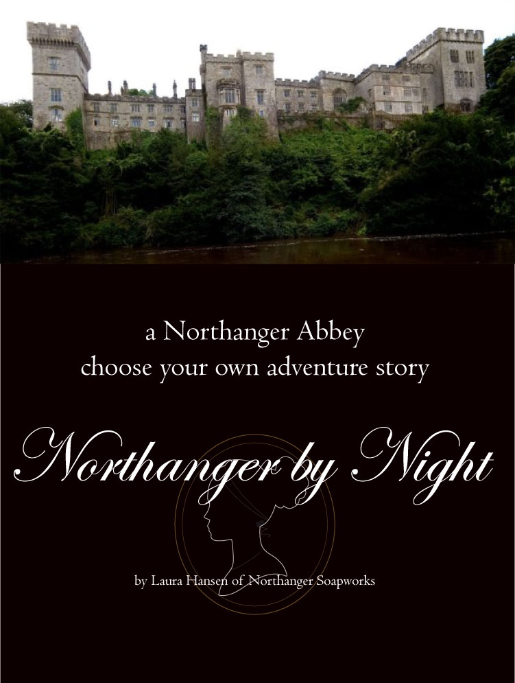 Northanger by Night: a Northanger Abbey choose your own adventure story