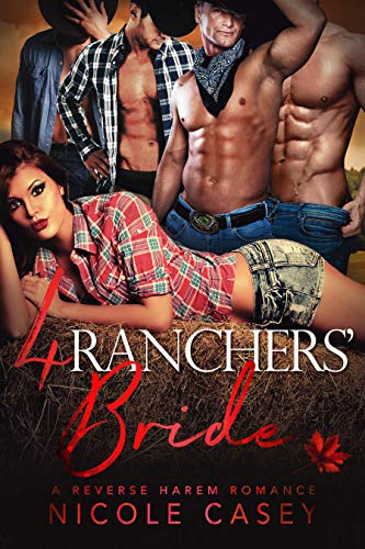 Four Ranchers' Bride (Love by Numbers, #3)