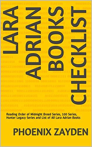 Lara Adrian Books Checklist: Reading Order of Midnight Breed Series, 100 Series, Hunter Legacy Series and List of All Lara Adrian Books