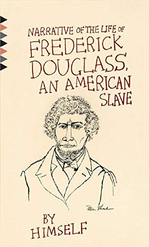 The Narrative of the Life of Frederick Douglas: An American Slave
