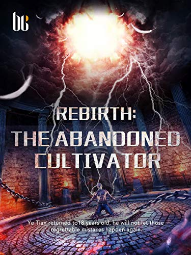 Rebirth: The Abandoned Cultivator: Volume 2
