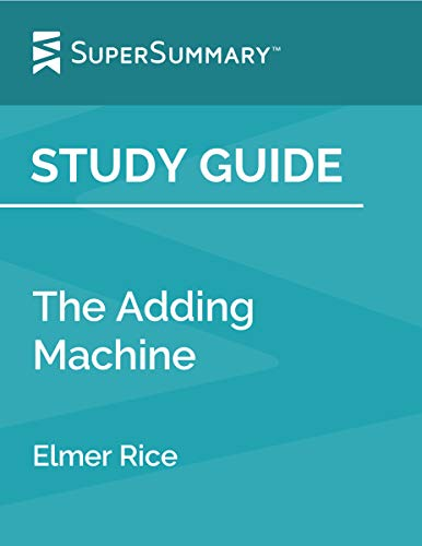 Study Guide: The Adding Machine by Elmer Rice