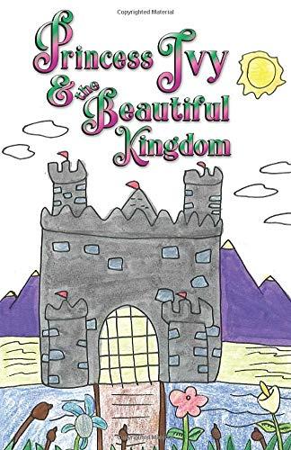 Princess Ivy & the Beautiful Kingdom