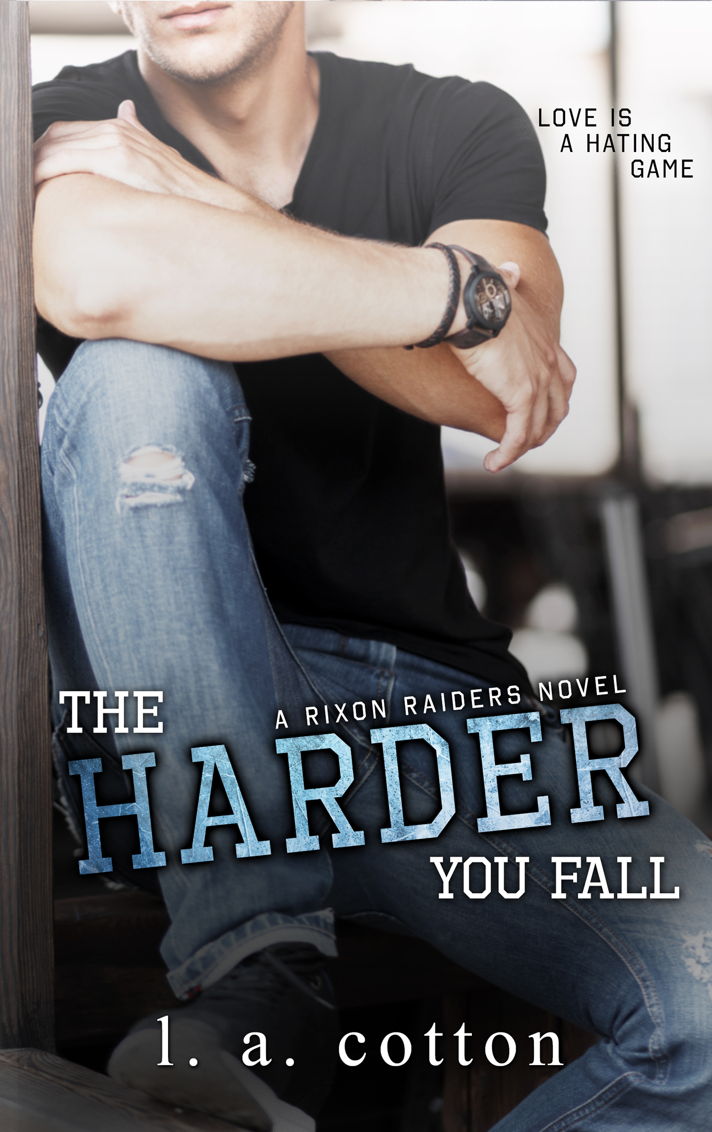 The Harder You Fall (Rixon Raiders, #3)