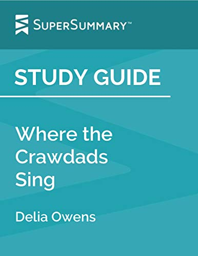 Study Guide: Where the Crawdads Sing by Delia Owens