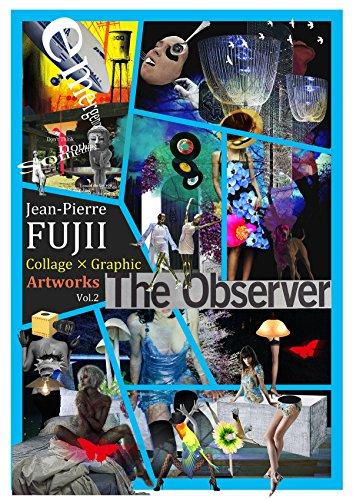 Jean Pierre Collage Graphic Artworks Vol 2 jan pie-ru a-towa-kusu