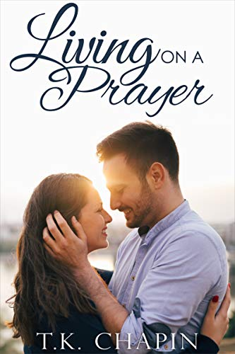Living On A Prayer (His Tender Mercies #1)