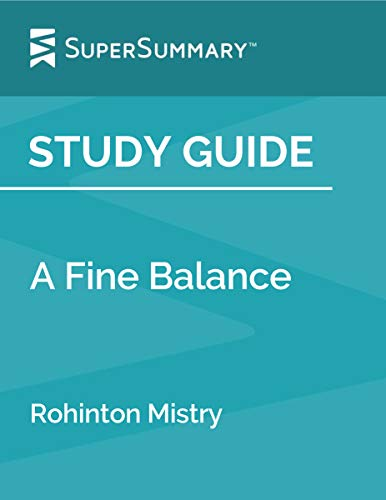 Study Guide: A Fine Balance by Rohinton Mistry
