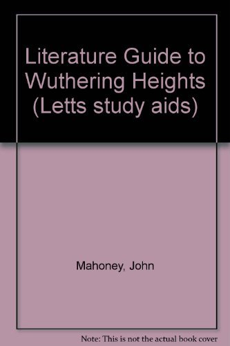 "Literature Guide to ""Wuthering Heights"""