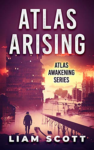 Atlas Arising (Atlas Awakening Book 1)