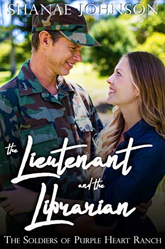 The Lieutenant and the Librarian (The Soldiers of Purple Heart Ranch #5)