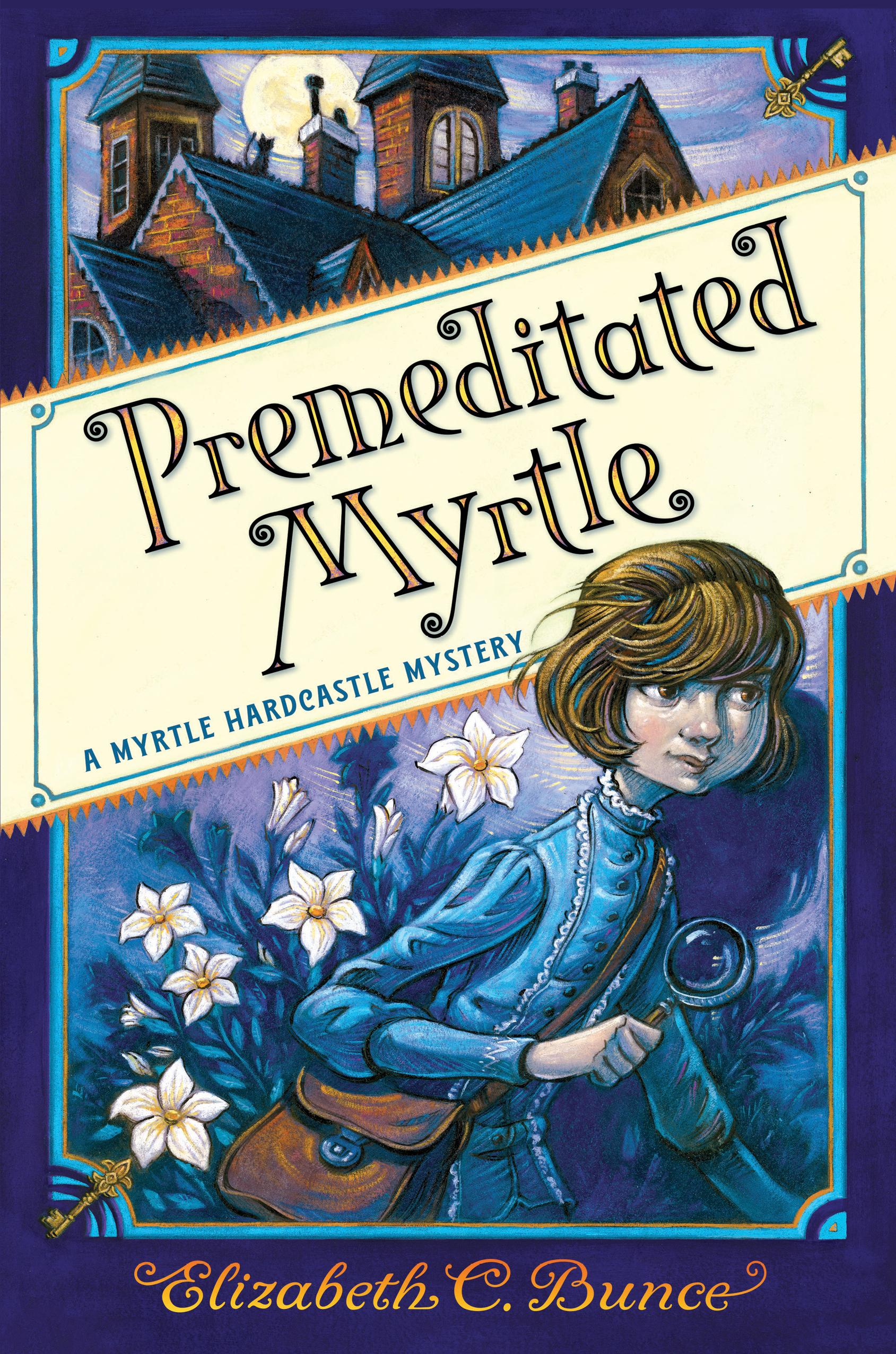 Premeditated Myrtle (Myrtle Hardcastle Mysteries, #1)