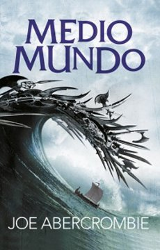 Medio Mundo (El Mar Quebrado #2)