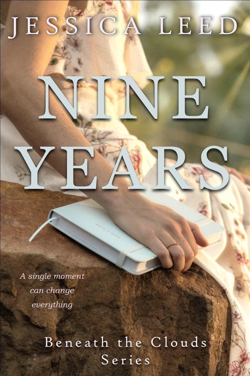 Nine Years: A Novel