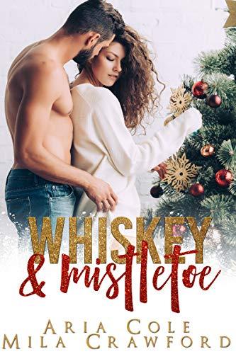 Whiskey & Mistletoe