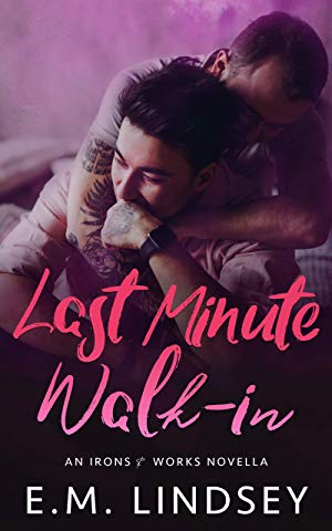 Last-Minute Walk-In (Irons and Works Novellas, #1)